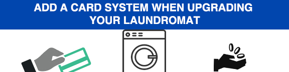 add a card system as an alternative to coins in your laundromat